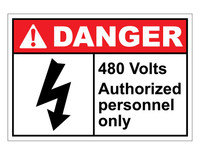 ANSI Danger 480 Volts Authorized Personnel Only