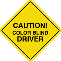 """Caution Color Blind Driver"" Bumper Sticker"