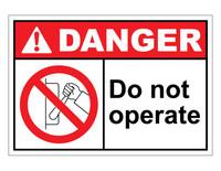 ANSI Danger Do Not Operate