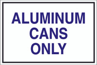 Aluminum Cans Only