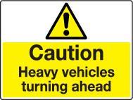 Caution Heavy Vehicles Turning Ahead