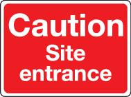 Caution Site Entrance