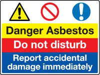 Danger Asbestos Do Not Disturb
