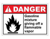 ANSI Danger Gasoline Mixture Giving Off A Flammable Vapor