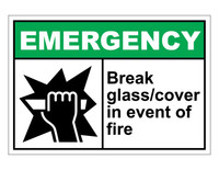 ANSI Emergency Break Glass/Cover In Event Of Fire