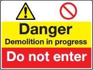 Danger Demolition In Progress Do Not Enter