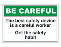 ANSI Be Careful The Best Safety Device Is A Careful Worker