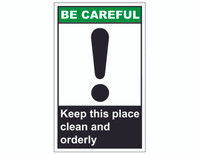 ANSI Be Careful Keep This Place Clean And Orderly 1