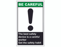 ANSI Be Careful The Best Safety Device Is A Careful Worker 1