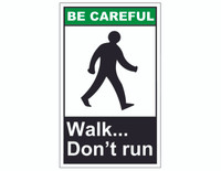 ANSI Be Careful Walk...Don't Run 1