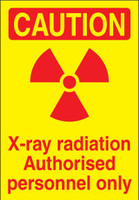 Caution X-Ray Radiation Authorised Personnel Only