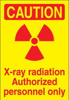 Caution X-Ray Radiation Authorized Personnel Only