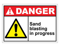 ANSI Danger Sand Blasting In Progress