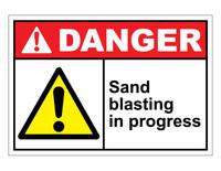 ANSI Danger Sand Blasting In Progress