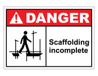 ANSI Danger Scaffolding Incomplete 1