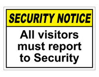 ANSI Security Notice All Visitors Must Report To Security