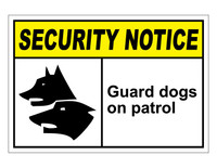 ANSI Security Notice Guard Dogs On Patrol