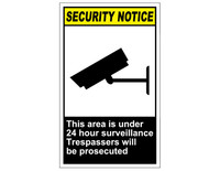 ANSI Security Notice This Area Is Under 24 Hour Surveillance