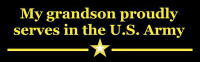 My Grandson Proudly Serves - US Army - Bumper Sticker