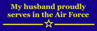 My Husband Proudly Serves - US Air Force - Bumper Sticker