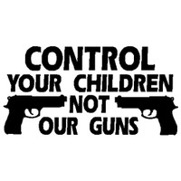 Gun Control Your Children Decal
