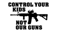 Control Your Kids Not Our Guns Decal