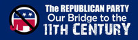 Republican Party, Bridge To The 11th Century Bumper Sticker