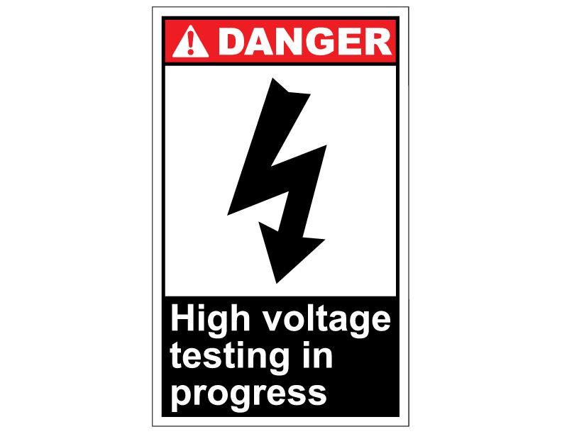 High Voltage Testing : Ansi danger high voltage testing in progress
