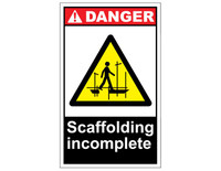 ANSI Danger Scaffolding Incomplete 2