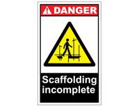 ANSI Danger Scaffolding Incomplete