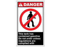 ANSI Danger This Tank Contains Gasoline Do Not Enter 1