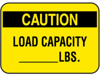 Caution Load Capacity ___ LBS.