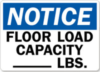 Notice Floor Load Capacity ___ LBS.