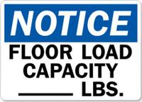 Notice Floor Load Capacity ___ LBS.