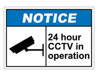 ANSI Notice 24 Hour CCTV Operation
