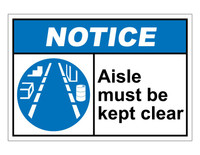 ANSI Notice Aisle Must Be Kept Clear