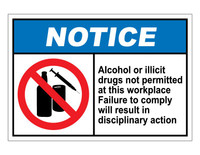 ANSI Notice Alcohol Or Illicit Drugs Not Permitted At This Workplace