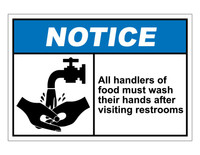 ANSI Notice All Handlers Of Food Must Wash Their Hands After Visiting Restroom