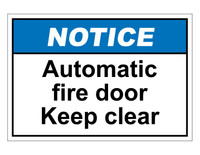 ANSI Notice Automatic Fire Door Keep Clear