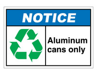 ANSI Notice Aluminum Cans Only
