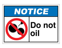 ANSI Notice Do Not Oil