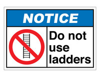 ANSI Notice Do Not Use Ladders