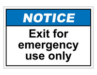 ANSI Notice Exit For Emergency Use Only