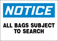 Notice All Bags Subject To Search Sign