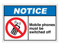 ANSI Notice Mobile Phones Must Be Switched Off