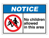 ANSI Notice No Children Allowed In This Area