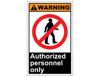ANSI Warning Authorized Personnel Only 1