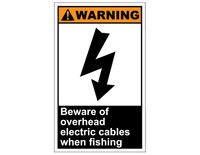 ANSI Warning Beware Of Overhead Electric Cables When Fishing