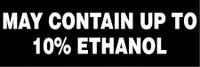 May Contain Up To 10% Ethanol (White Lettering/Black Background)