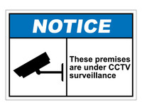 ANSI Notice These Premises Are Under CCTV Surveillance